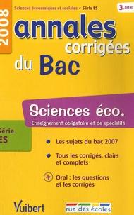 Bruno François et Eric Fricot - Sciences éco série ES - Annales corrigées du Bac.