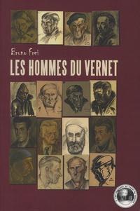 Bruno Frei - Les hommes du Vernet.