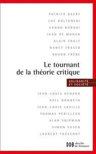 Bruno Frère - Le tournant de la théorie critique.