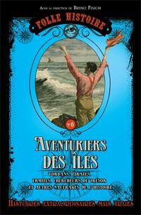 Bruno Fuligni - Aventuriers des îles.