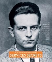 Corridashivernales.be Dans les archives inédites des services secrets : un siècle d'histoire et d'espionnage français (1870-1989) Image