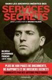 Bruno Fuligni - Dans les archives inédites des services secrets.
