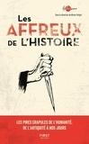 Bruno Fuligni - Les affreux de l'histoire.