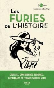 Bruno Fuligni - Les Furies de l'Histoire.
