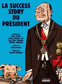 Bruno Gaccio - La success story du président.