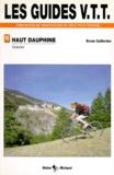 Bruno Gaillardon - Les guides VTT itnéraires de randonnées en vélo tout-terrain de randonnées en VTT - Tome 4, Queyras.
