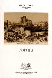 Bruno Galland et Pierre-Yves Le Pogam - L'Arbresle - Actes des 30e journées d'études 2017.