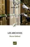 Bruno Galland - Les archives.