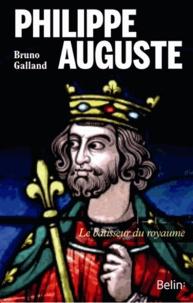 Téléchargez des livres gratuits en ligne pour ordinateur Philippe Auguste  - Le bâtisseur du royaume