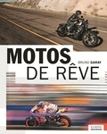 Bruno Garay - Motos de rêve.