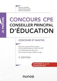 Bruno Garnier et Jean-Louis Auduc - Concours CPE - Conseiller principal d'éducation - 4e éd - Tout-en-un.