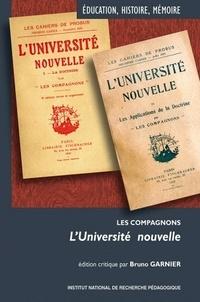 Bruno Garnier - L'Université nouvelle - Les compagnons.