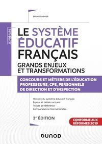 Bruno Garnier - Les grands enjeux du système éducatif français - Concours et métiers de l'éducation.