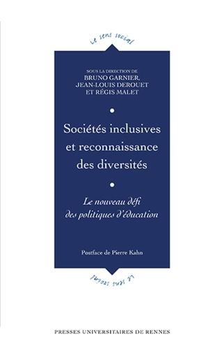 Sociétés inclusives et reconnaissance des diversités. Le nouveau défi des politiques d'éducation