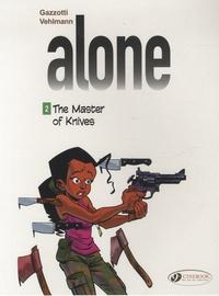 Alone Tome 2 - Bruno Gazzotti |