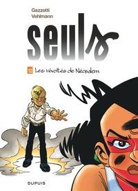 Bruno Gazzotti et Fabien Vehlmann - Seuls Tome 12 : Les révoltés de Néosalem - Avec 1 poster.