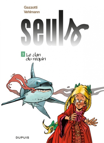 Seuls Tome 3 Le clan du requin