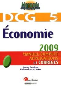 Bruno Gendron et Abderrahmane Saker - Economie DCG 5 - Manuel complet, applications et corrigés.