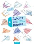 Bruno Gerber et Ruth Baur - Avions en papier - 44 pliages à faire voler.