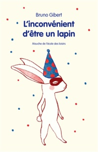 Linconvénient dêtre un lapin et autres histoires.pdf