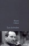 Bruno Gibert - Les écrivains.