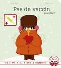 Bruno Gibert - Pas de vaccin pour Olaf.