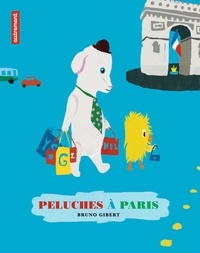 Bruno Gibert - Peluches à Paris.