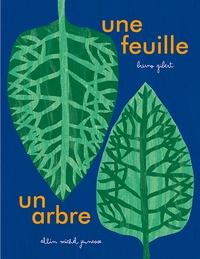 Bruno Gibert - Une feuille, un arbre.