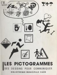 Bruno Giffard - Les pictogrammes - Des dessins pour communiquer.