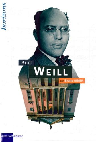 Bruno Giner - Kurt Weill.