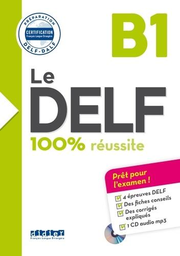 Bruno Girardeau et Emilie Jacament - Le DELF B1 - Préparation DELF - DALF. 1 CD audio MP3