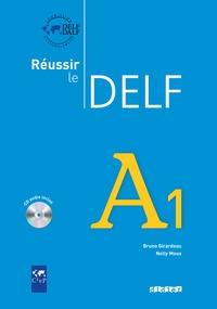 Bruno Girardeau et Nelly Mous - Réussir le DELF A1. 1 CD audio
