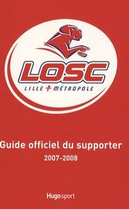 Bruno Godard - Guide du supporter LOSC Lille Métropole.