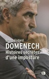 Bruno Godard - Histoires secrètes d'une imposture.
