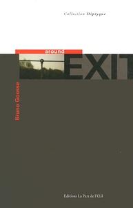 Bruno Goosse - Around Exit.