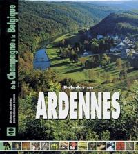 Bruno Gouhoury - Balades en Ardennes - De la Champagne à la Belgique.