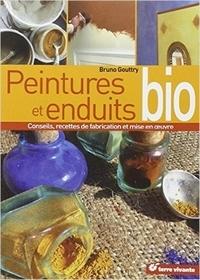 Bruno Gouttry - Peintures et enduits bio - Conseils, recettes de fabrication et mise en oeuvre.