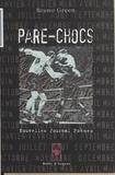 Bruno Green - Pare-chocs - Nouvelles, journal, poèmes.