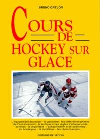 Cours de hockey sur glace - Bruno Grelon pdf epub