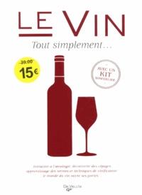 Bruno Grelon et Simone Pilla - Le vin tout simplement....
