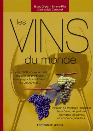 Bruno Grelon et Simone Pilla - Les Vins du monde.
