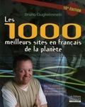 Bruno Guglielminetti - Les 1000 meilleurs sites en français de la planète.