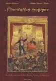 Bruno Guignard - L'invitation magique - Un rendez-vous avec Robert-Houdin, le prince des magiciens.