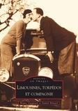 Bruno Guignard et Daniel Bénard - Limousines, torpédos et compagnie.
