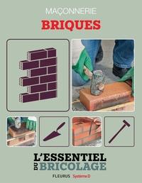 Bruno Guillou et Nicolas Sallavuard - Maçonnerie : Briques - L'essentiel du bricolage.
