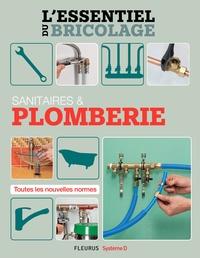 Bruno Guillou et Nicolas Sallavuard - Sanitaires & Plomberie (L'essentiel du bricolage) - L'essentiel du bricolage.