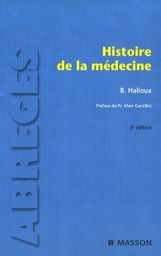 Bruno Halioua - Histoire de la médecine.