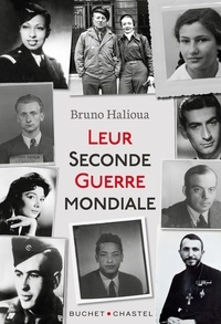 Bruno Halioua - Leur Seconde Guerre mondiale.