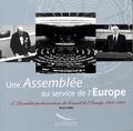 Bruno Haller - Une assemblée au service de l'Europe : l'Assemblée parlementaire du Conseil de l'Europe.