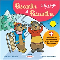 Bruno Heckmann et Stéphanie Roux - Biscantin et Biscantine à la neige - Hors-série de L'almanach savoyard.